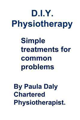DIY Physiotherapy by Paula Daly