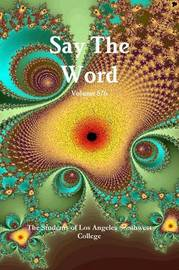 Say the Word Volume 5/6 by The Students of Los Angeles Southwest College