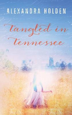 Tangled in Tennessee by Alexandra Holdren image