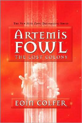 The Lost Colony (Artemis Fowl #5) by Eoin Colfer image