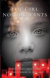 The Girl Nobody Wants by Lilly O'Brien