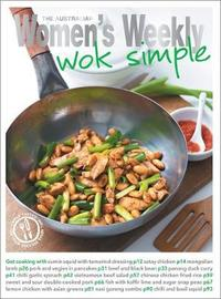 Wok Simple by The Australian Women's Weekly