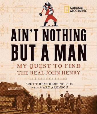 Ain't Nothing But a Man by Scott Nelson