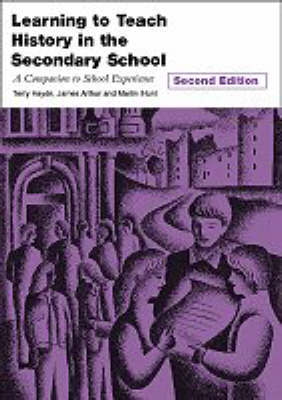 Learning to Teach History in the Secondary School by Terry Haydn image