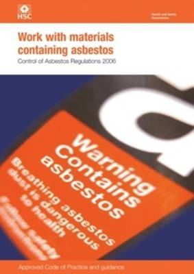 Work with Materials Containing Asbestos by Health and Safety Executive (HSE)