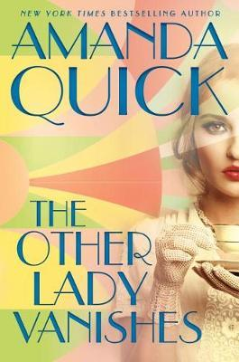 The Other Lady Vanishes by Amanda Quick image