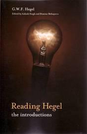 Reading Hegel by G W F Hegel