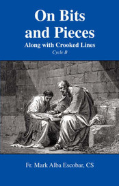 On Bits and Pieces: Along with Crooked Lines by Fr. Mark Alba Escobar CS image