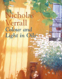 Colour and Light in Oils by Nicholas Verrall image