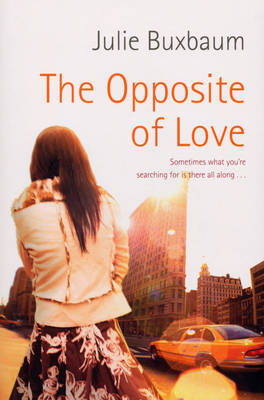 The Opposite of Love by Julie Buxbaum image