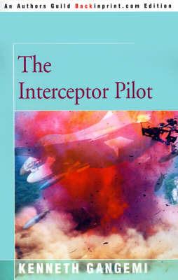 The Interceptor Pilot by Kenneth Gangemi image