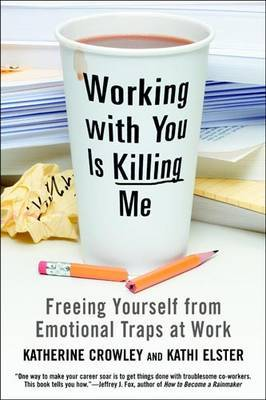 Working With You is Killing Me by Katherine Crowley image