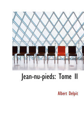 Jean-NU-Pieds by Albert Delpit