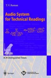 Audio System for Technical Readings by T.V. Raman