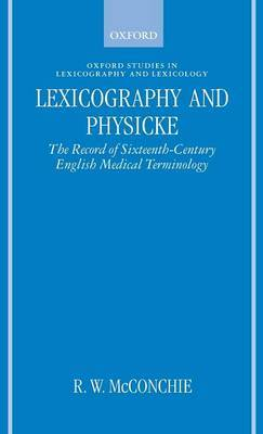 Lexicography and Physicke by R.W. McConchie