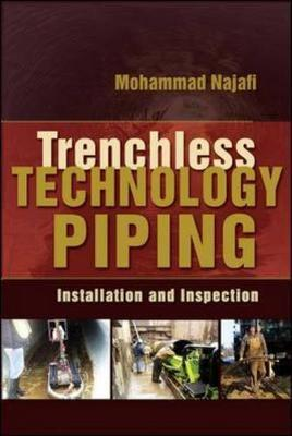 TRENCHLESS TECHNOLOGY PIPING: INSTALLATION AND INSPECTION by Mohammad Najafi image