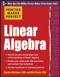 Practice Makes Perfect Linear Algebra by Sandra Luna McCune image