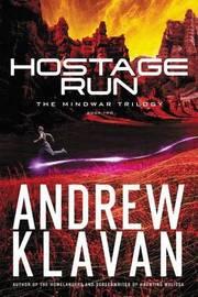 Hostage Run by Andrew Klavan