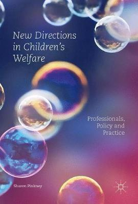 New Directions in Children's Welfare by Sharon Pinkney