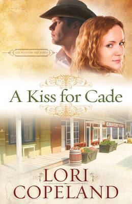 A Kiss for Cade by Lori Copeland image