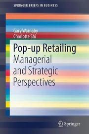 Pop-up Retailing by Gary Warnaby