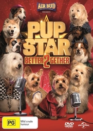 Pup Star: Better 2Gether on DVD