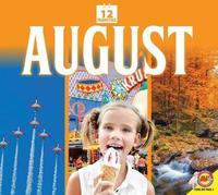 August by K C Kelley