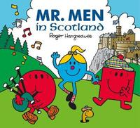 Mr. Men in Scotland by Adam Hargreaves