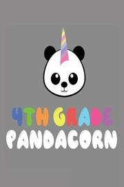 4th Grade Pandacorn by Creative Juices Publishing