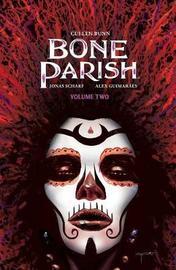 Bone Parish Vol. 2 by Cullen Bunn