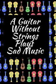 A Guitar Without Strings Plays Sad Music by Music Lovers image