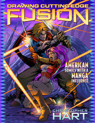 Drawing Cutting Edge Fusion: American Comics with a Manga Influence by Chris Hart image