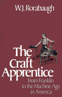 The Craft Apprentice by W.J. Rorabaugh image