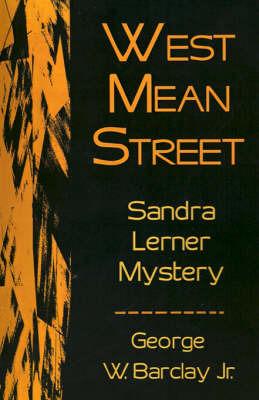 West Mean Street by George W Barclay Jr