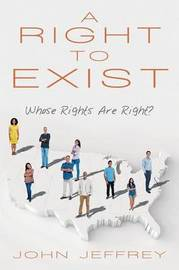 A Right to Exist by John Jeffrey image