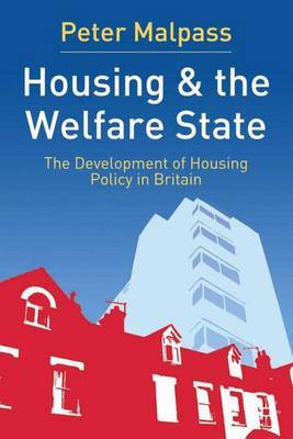 Housing and the Welfare State by Peter Malpass image