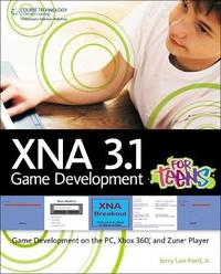 XNA 3.1 Game Development for Teens by Jerry Lee Ford image