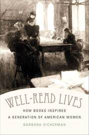 Well-Read Lives by Barbara Sicherman image
