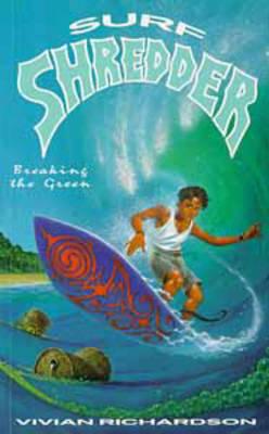 Surf Shredder by Vivian Richardson