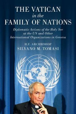 The Vatican in the Family of Nations by Silvano M Tomasi image