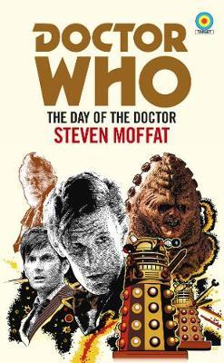 Doctor Who: The Day of the Doctor (Target Collection) by Steven Moffat image