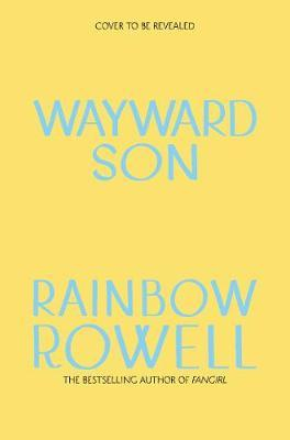 Wayward Son by Rainbow Rowell image