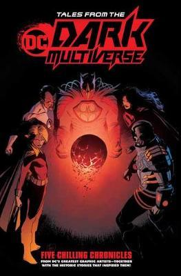 Tales from the DC Dark Multiverse by Various ~