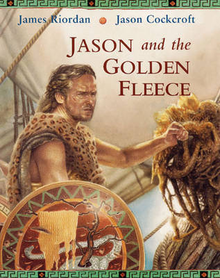 Jason and the Golden Fleece by James Riordan image