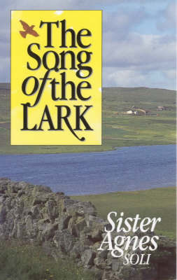 The Song of the Lark by Sister Agnes