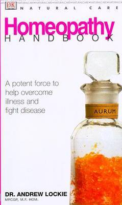 Natural Care Handbook: Homeopathy by Andrew Lockie image