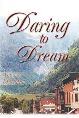 Daring to Dream by Autumn McCullah image