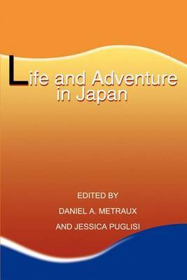 Life and Adventure in Japan