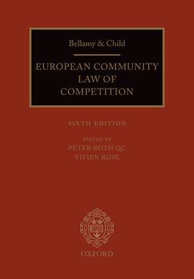 Bellamy and Child: European Community Law of Competition: 2010 Pack by Peter Roth, QC image
