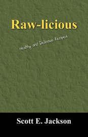 Raw-Licious by Scott E Jackson image